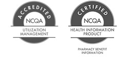 Accredited NCQA Utilization Management and Certified NCQA Health Information Product